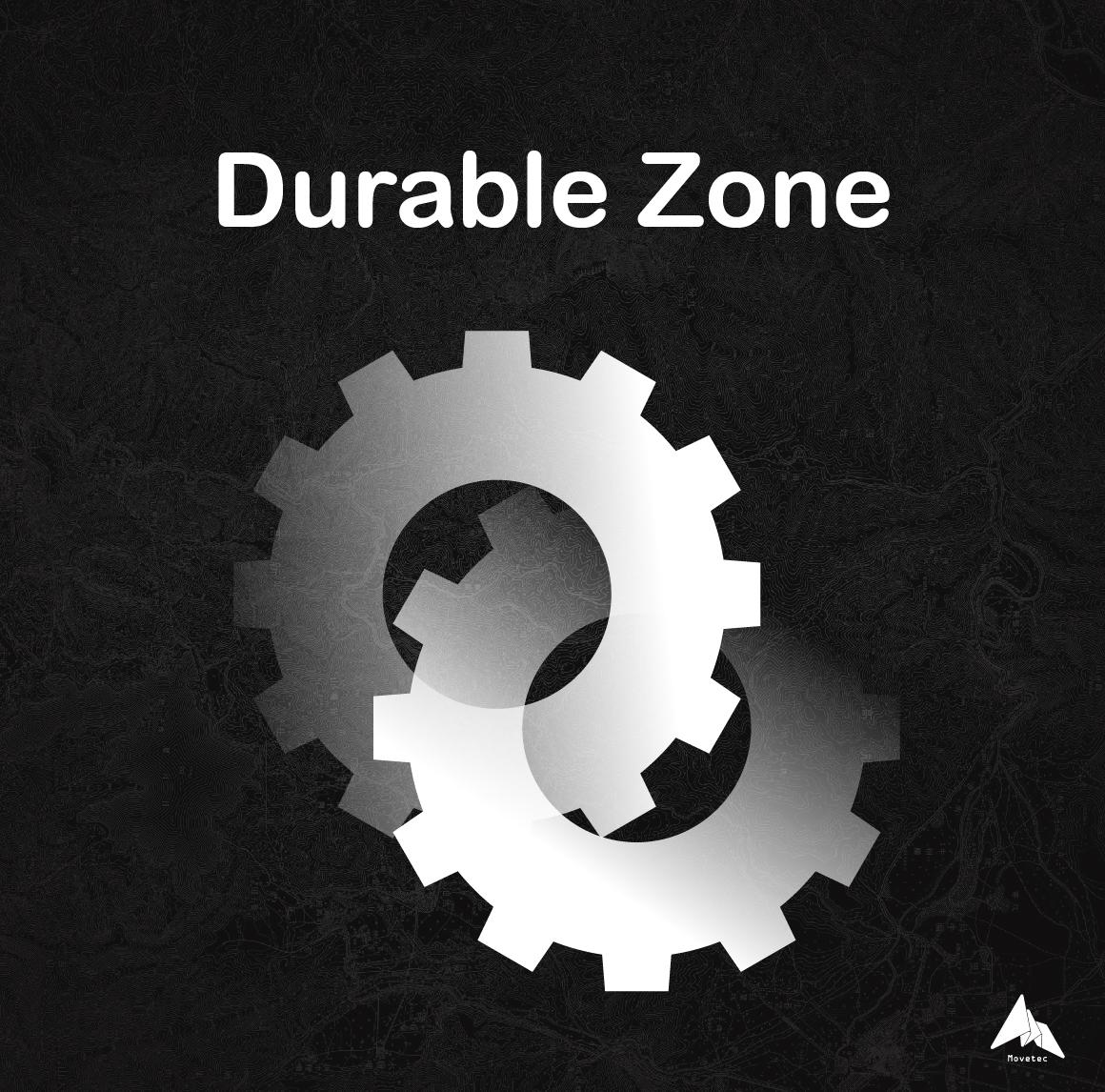 Durable Zone